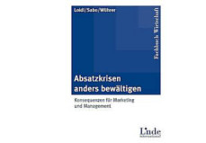 """Buch """"Absatzkrisen anders bewältigen"""" findet internationale und nationale Beachtung"""